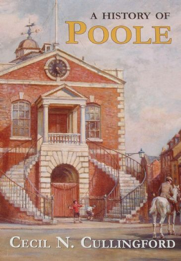 A History of Poole, by Cecil N. Cullingford